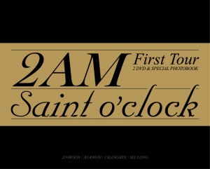 2011 2AM First Tour DVD - Saint O'Clock  Photo