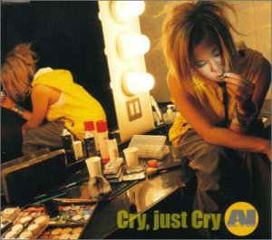 Cover del single 'Cry just Cry ()' di AI
