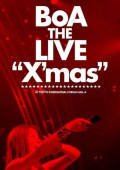 Cover  del dvd 'BoA THE LIVE ''X'mas'' AT TOKYO INTERNATIONAL FORUM HALL-A' di BoA