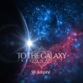 TO THE GALAXY -RECONNECT- (CD+DVD) Cover