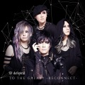 TO THE GALAXY -RECONNECT- (CD) Cover