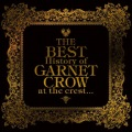 The BEST History of GARNET CROW at the crest...  (2CD) Cover