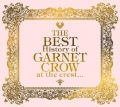 The BEST History of GARNET CROW at the crest...  (3CD) Cover
