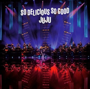 "Cover del album 'JUJU BIG BAND JAZZ LIVE ""So Delicious, So Good"" ()' di JUJU"