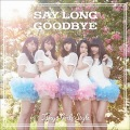 Say long goodbye / Himawari to Hoshikuzu (ヒマワリと星屑) -English Ver.- (CD) Cover
