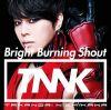 Bright Burning Shout (CD+DVD)